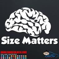 Brain Size Matters Decal Sticker