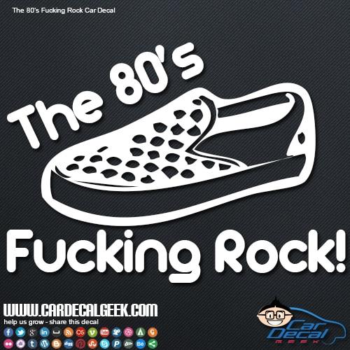 80's Van Shoe The 80's Fucking Rock Car Decal Sticker