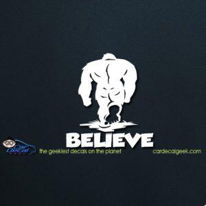 Believe Bigfoot Car Wndow Decal Sticker