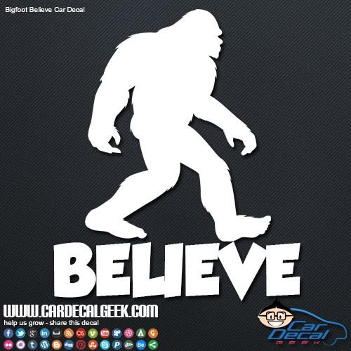 Bigfoot Believe Car Window Sticker