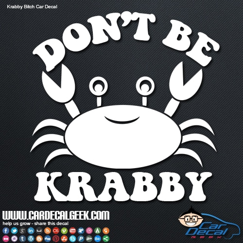Don't Be Krabby Car Decal