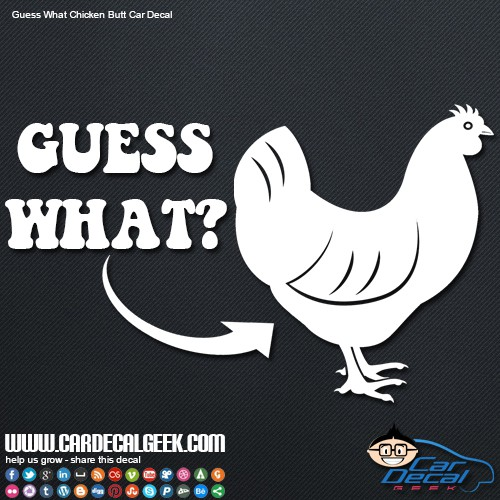 Guess What Chicken Butt Car Window Decal Sticker