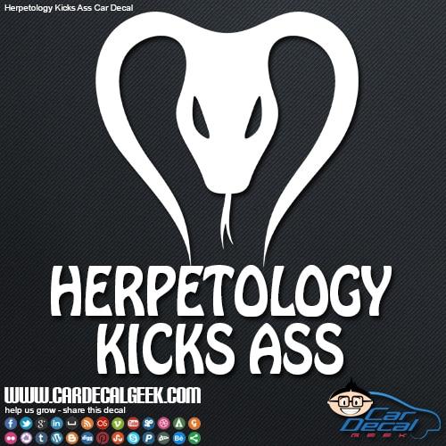 Herpetology Kicks Ass Car Window Decal