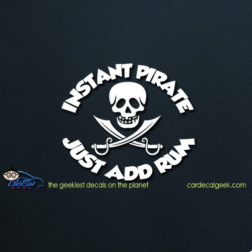Instant Pirate Just Add Rum Car Decal