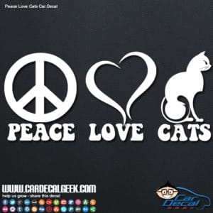 Peace, Love and Cats Car Decal Sticker