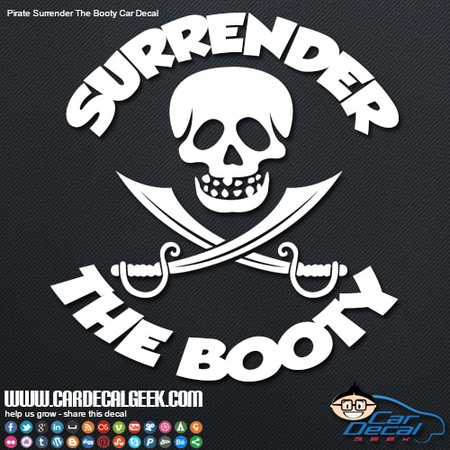 Pirates Surrender the Booty Car Window Sticker