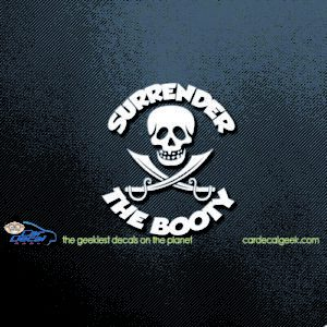 Pirates Surrender the Booty Car Window Decal