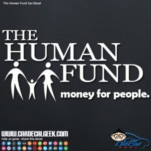 The Human Fund Car Window Decal