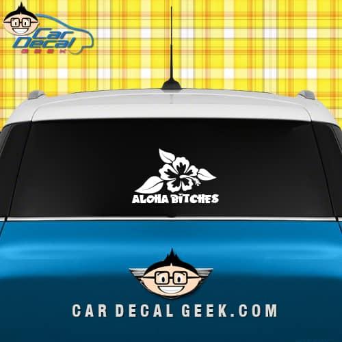 Aloha Bitches Car Window Decal Sticker