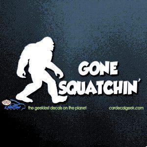 Bigfoot Sasquatch Gone Squatchin' Car Window Decal Sticker