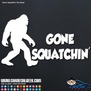 Bigfoot Sasquatch Gone Squatchin' Car Decal