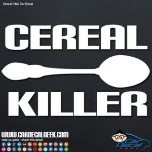 Cereal Killer Car Window Decal Sticker Graphic