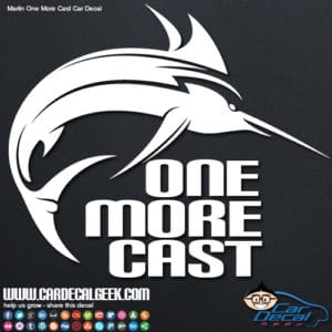Marlin Fishing One More Cast Car Decal