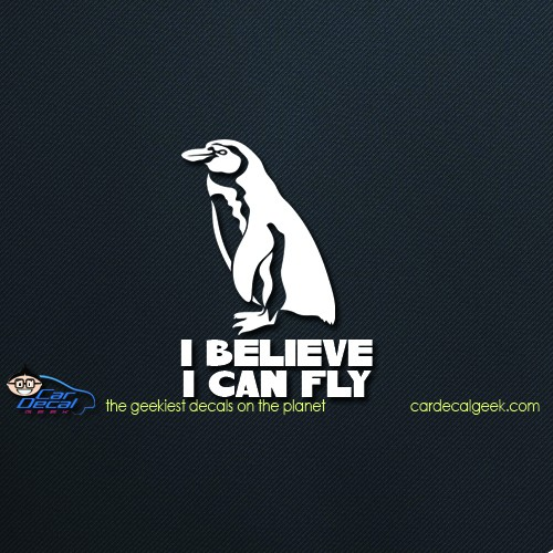 Penguin I Believe I Can Fly Car Window Decal