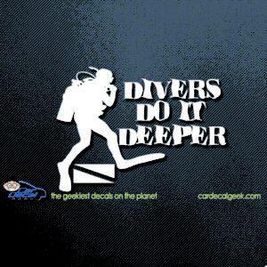 Scuba Divers Do It Deeper Car Decal Sticker