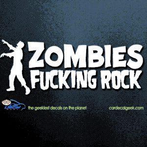 Zombies Fucking Rock Car Decal Sticker