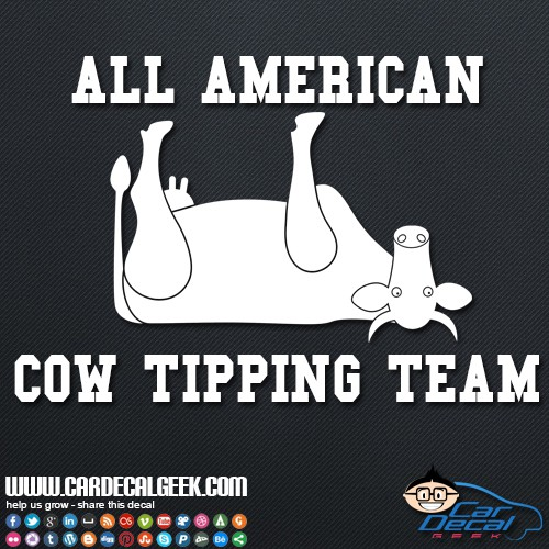 All American Cow Tipping Team Car Sticker