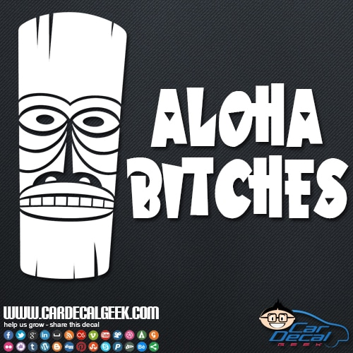 Aloha Bitches Hawaiian Tiki Car Sticker