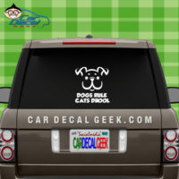 Dogs Rule Cats Drool Car Window Decal Sticker