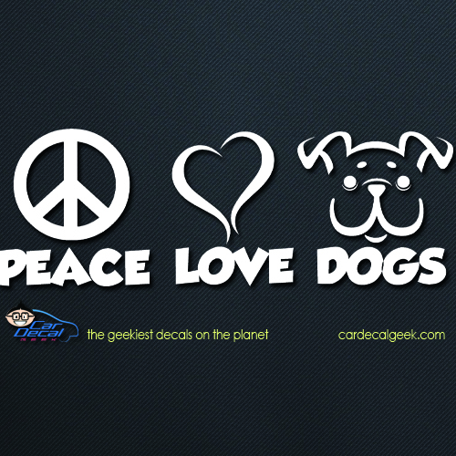 Peace Love Dogs Car Window Decal