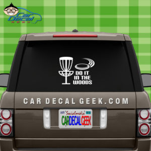 Disc Golf Do It In The Woods Car Window Decal Sticker Graphic
