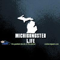 Michigan Michigangster Life Car Decal