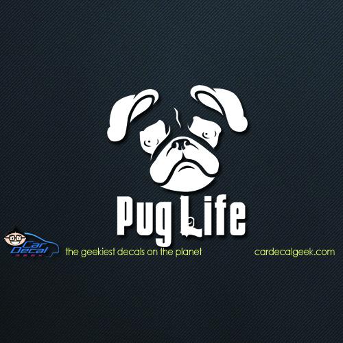 Pug Life Car Decal