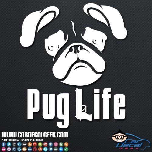 Pug Life Car Sticker