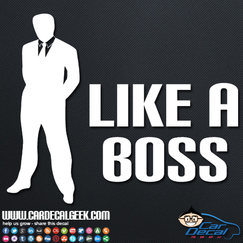Like A Boss Car Window Decal Sticker Decals For Guys - Car window decal stickers for guys
