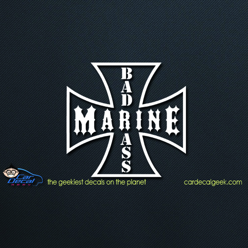 Bad Ass Marine Car Decal