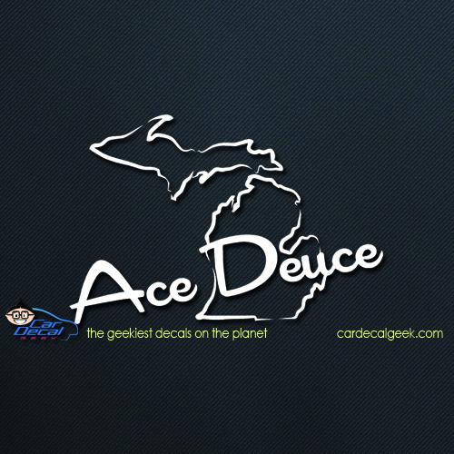 Ace Deuce Michigan Car Decal