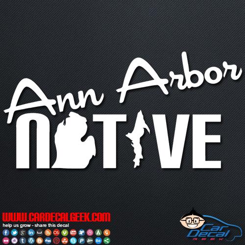 Ann Arbor Native Car Sticker