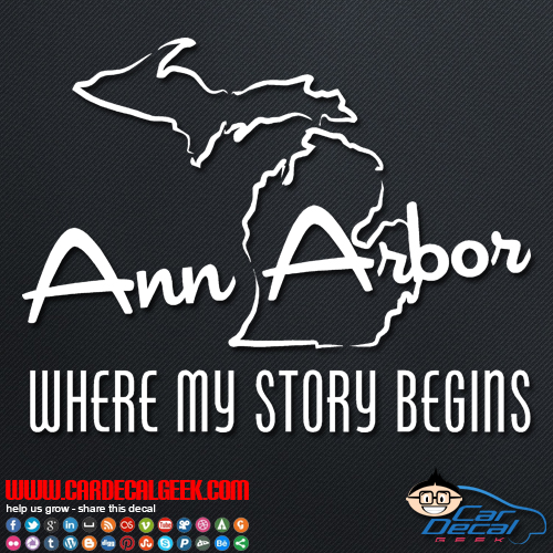 Ann Arbor Where My Story Begins Car Sticker