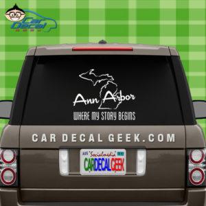 Ann Arbor Where My Story Begins Car Window Decal Sticker