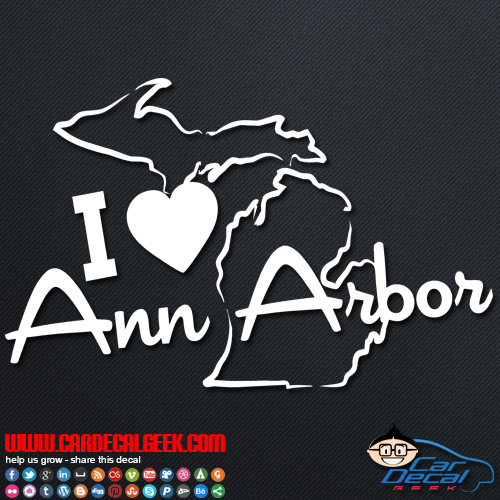 I Love Ann Arbor Car Sticker