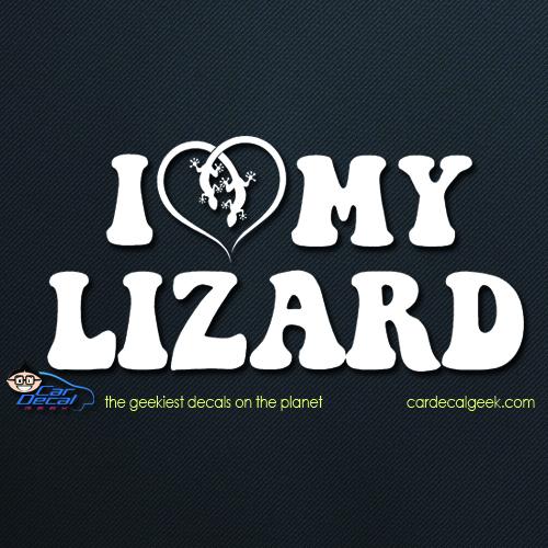 I Love My Lizard Car Decal