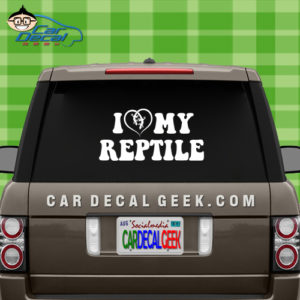 I Love My Reptile Car Window Decal Sticker