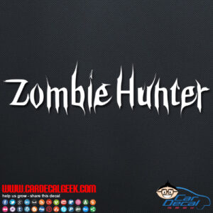 Zombie Hunter Decal