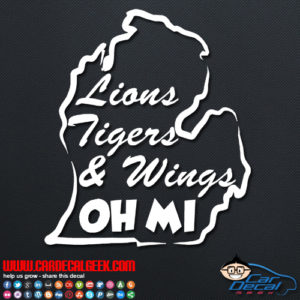 Lions Tigers & Wings Oh MI Decal Sticker