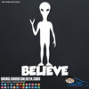 Alien Believe Decal Sticker
