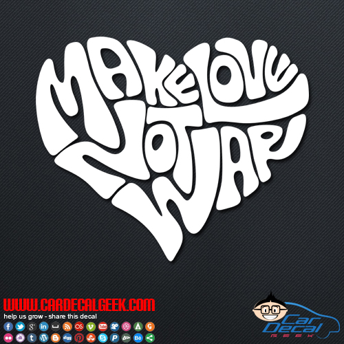 Make Love Not War Decal Sticker