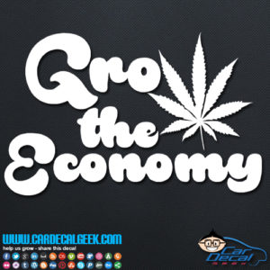 Grow the Economy Marijuana Decal