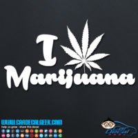 I Love Marijuana Decal Sticker