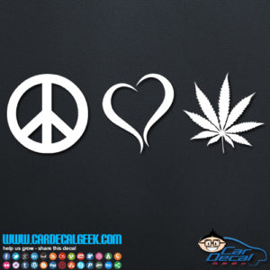 Peace Love Pot Decal Sticker