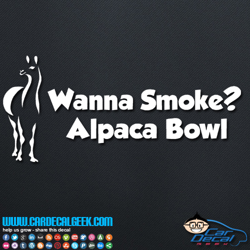 Wanna Smoke Alpaca Bowl Decal Sticker