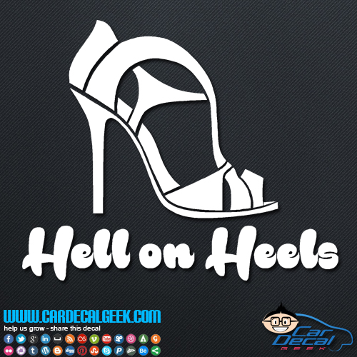Hell on Heels Decal Sticker