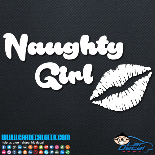 Naughty Girl Vinyl Decal Sticker