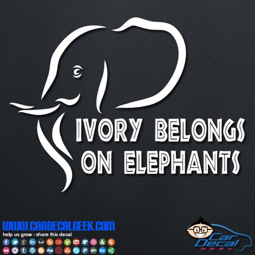 Ivory Belongs on Elephants Decal Sticker