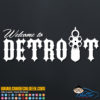 Welcome to Detroit Decal Sticker