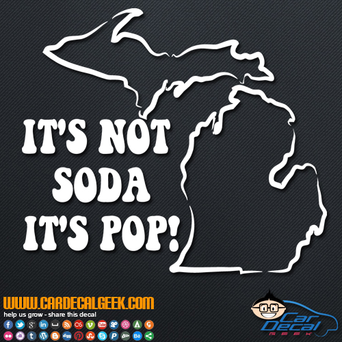 It's Not Soda It's Pop Decal